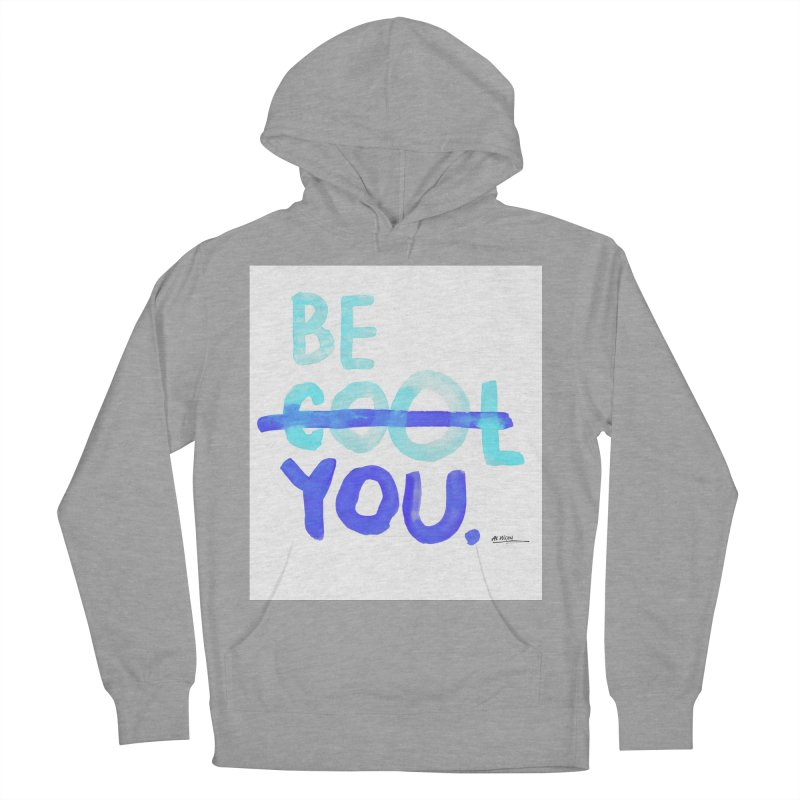 Be You Men's Pullover Hoody by Alwrath's Artist Shop