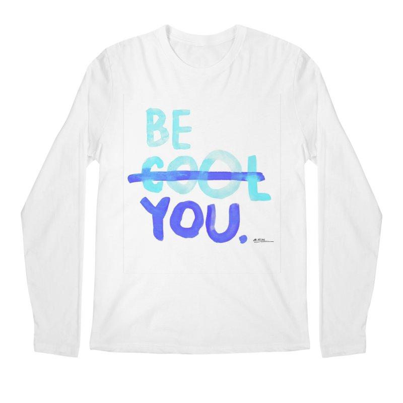 Be You Men's Longsleeve T-Shirt by Alwrath's Artist Shop