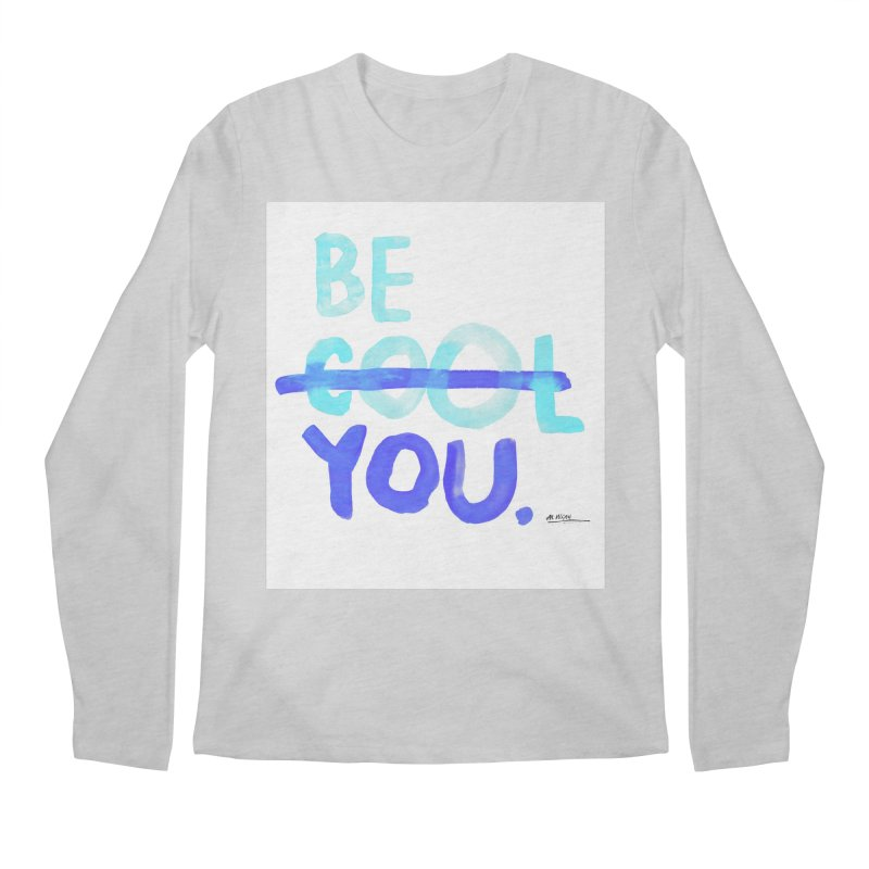 Be You Men's Regular Longsleeve T-Shirt by Alwrath's Artist Shop