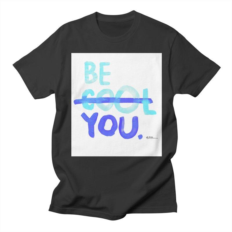 Be You Men's T-Shirt by Alwrath's Artist Shop