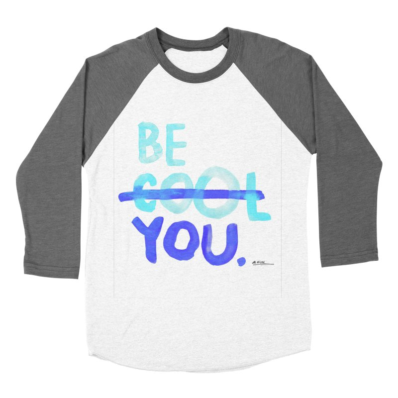 Be You Women's Baseball Triblend T-Shirt by Alwrath's Artist Shop