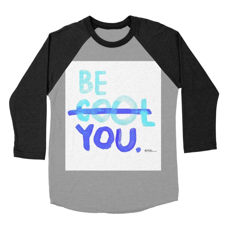 Be You Women's Baseball Triblend T-Shirt by Alwrath's Artist Shop