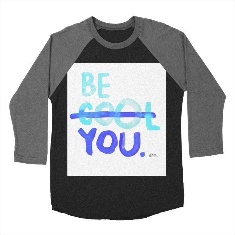 Be You Men's Baseball Triblend T-Shirt by Alwrath's Artist Shop