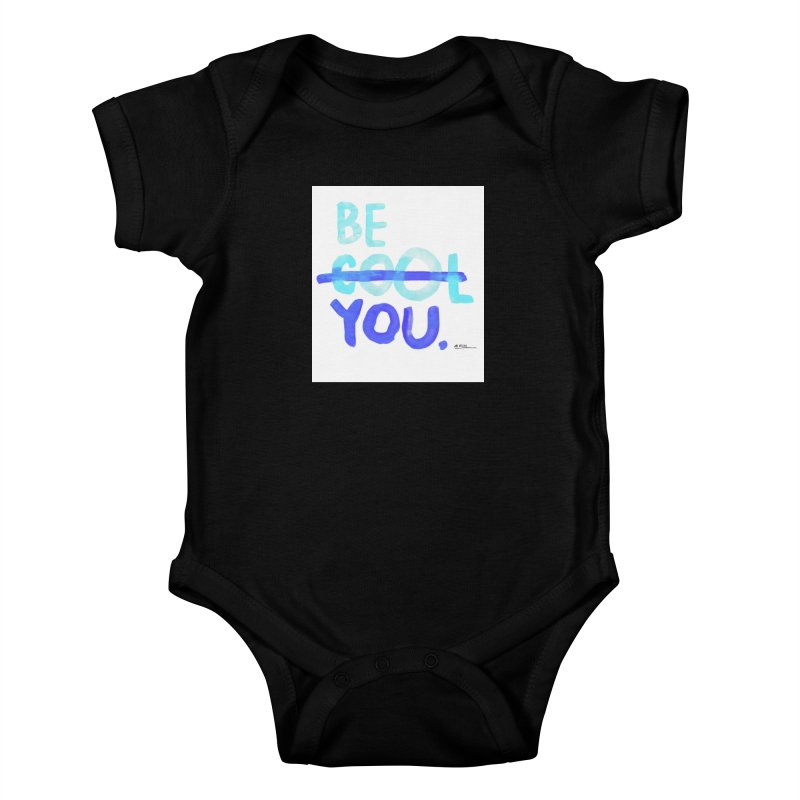 Be You Kids Baby Bodysuit by Alwrath's Artist Shop
