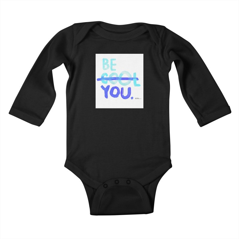 Be You Kids Baby Longsleeve Bodysuit by Alwrath's Artist Shop
