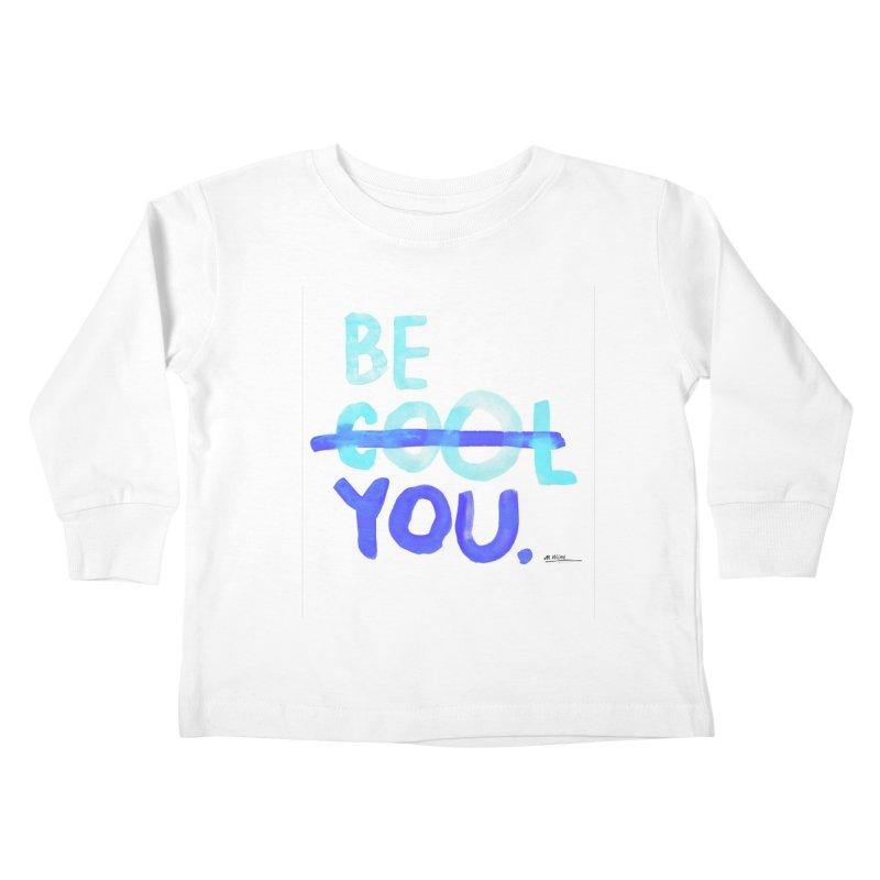 Be You Kids Toddler Longsleeve T-Shirt by Alwrath's Artist Shop