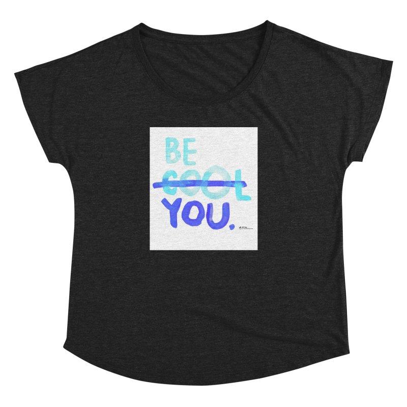 Be You Women's Dolman by Alwrath's Artist Shop
