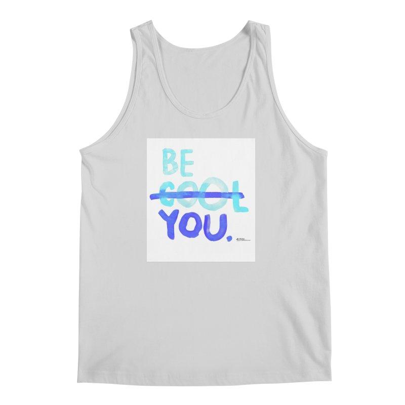 Be You Men's Tank by Alwrath's Artist Shop