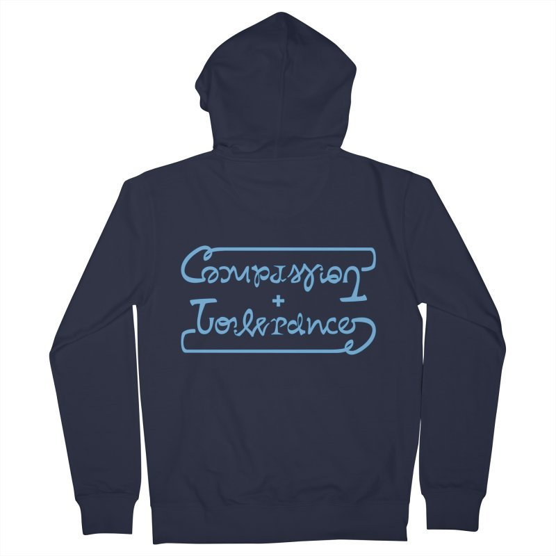 Compassion + Tolerance Women's Zip-Up Hoody by Ambivalentine's Shop