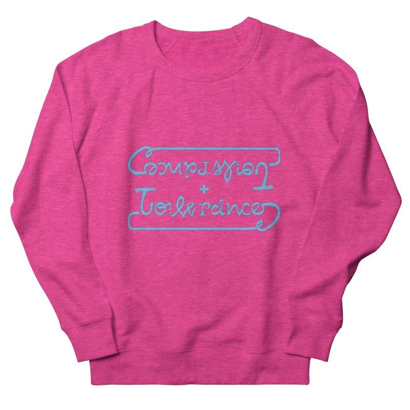 Compassion + Tolerance Men's Sweatshirt by Ambivalentine's Shop