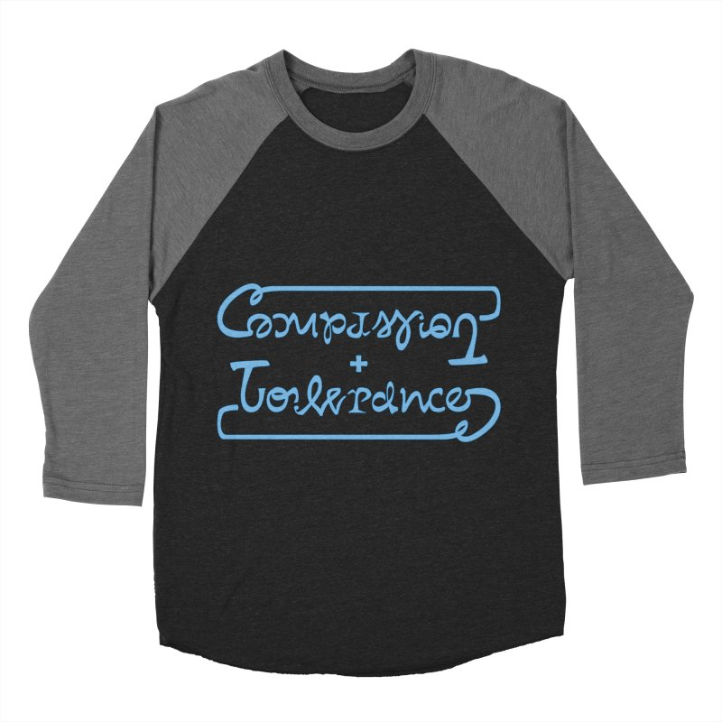 Compassion + Tolerance Women's Baseball Triblend T-Shirt by Ambivalentine's Shop