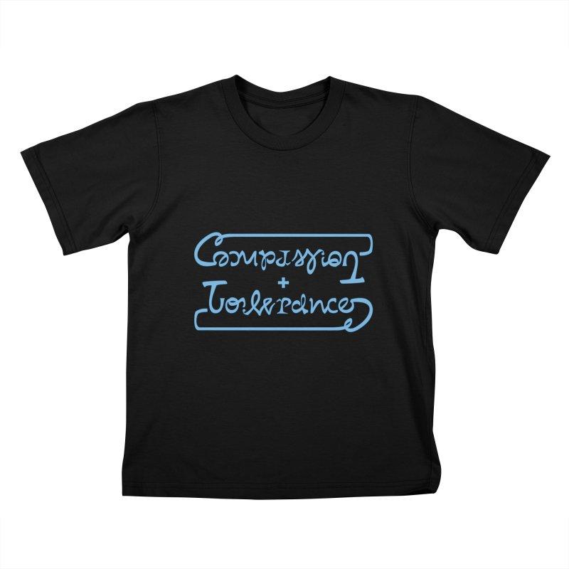 Compassion + Tolerance Kids T-Shirt by Ambivalentine's Shop