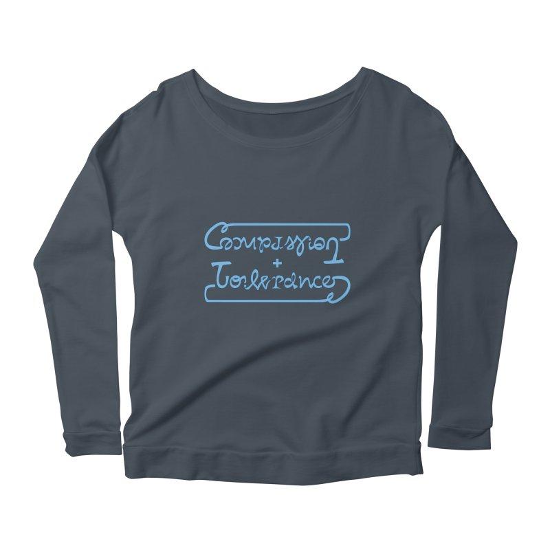 Compassion + Tolerance Women's Longsleeve Scoopneck  by Ambivalentine's Shop