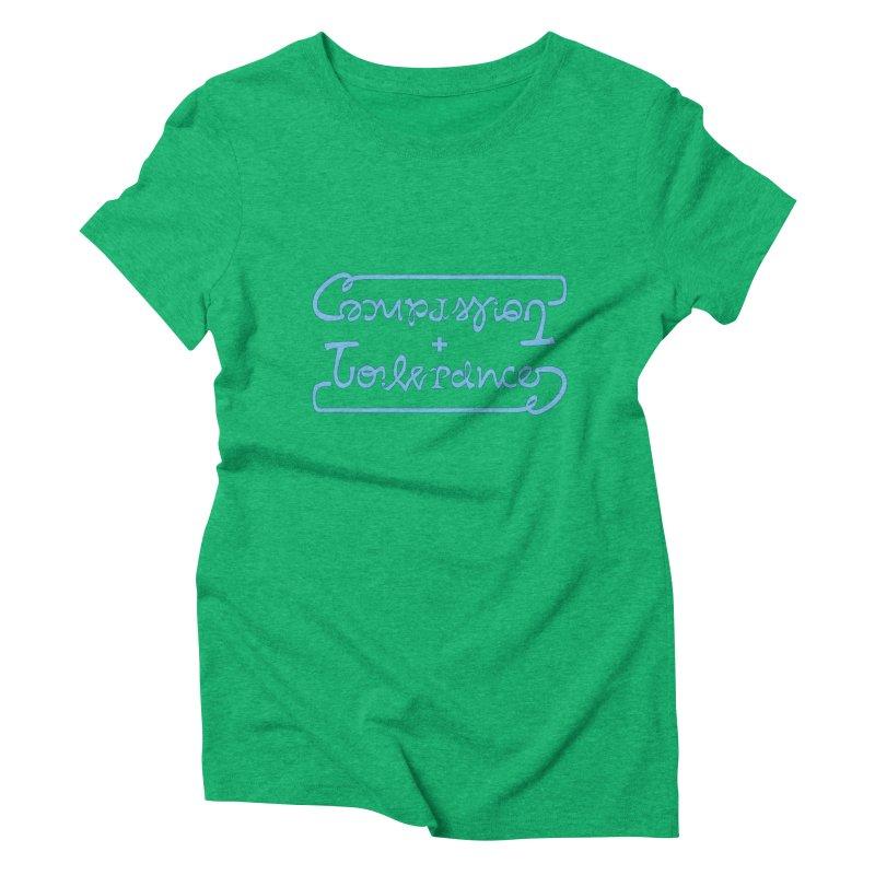 Compassion + Tolerance Women's Triblend T-shirt by Ambivalentine's Shop