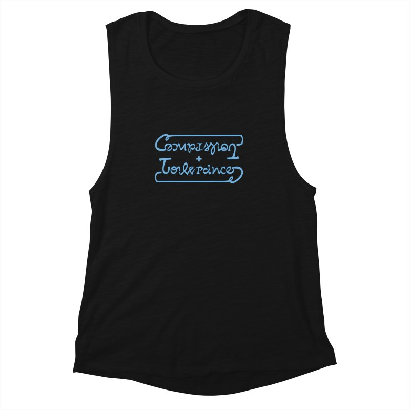 Compassion + Tolerance Women's Muscle Tank by Ambivalentine's Shop
