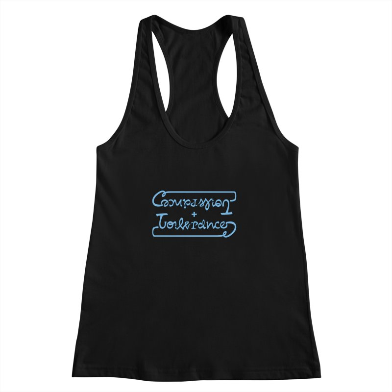 Compassion + Tolerance Women's Racerback Tank by Ambivalentine's Shop