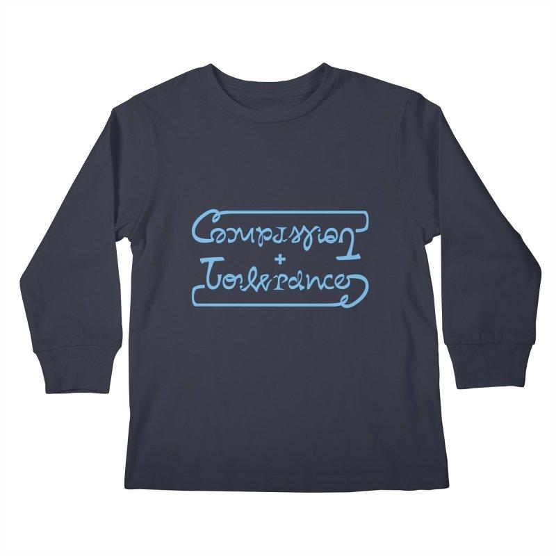 Compassion + Tolerance Kids Longsleeve T-Shirt by Ambivalentine's Shop