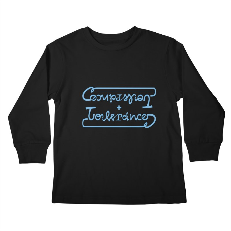 Compassion + Tolerance Kids Longsleeve T-Shirt by Ambivalentine's Shop