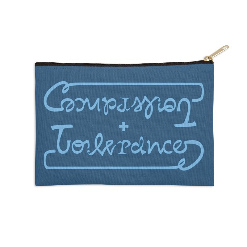 Compassion + Tolerance Accessories Zip Pouch by Ambivalentine's Shop