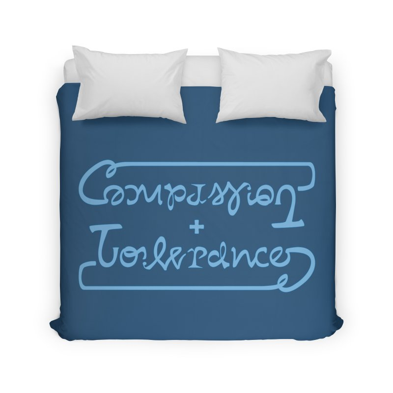 Compassion + Tolerance Home Duvet by Ambivalentine's Shop