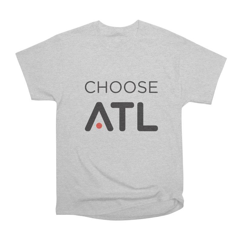 Choose ATL Women's Heavyweight Unisex T-Shirt by