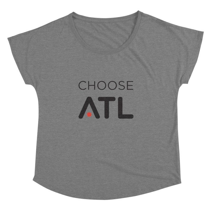 Choose ATL Women's Dolman Scoop Neck by