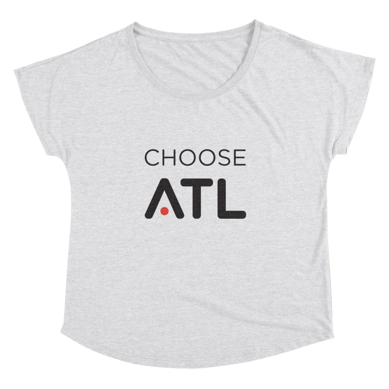 Choose ATL Women's Dolman Scoop Neck by