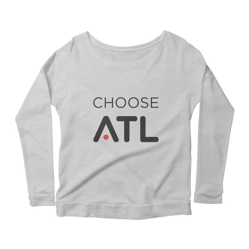 Choose ATL Women's Scoop Neck Longsleeve T-Shirt by