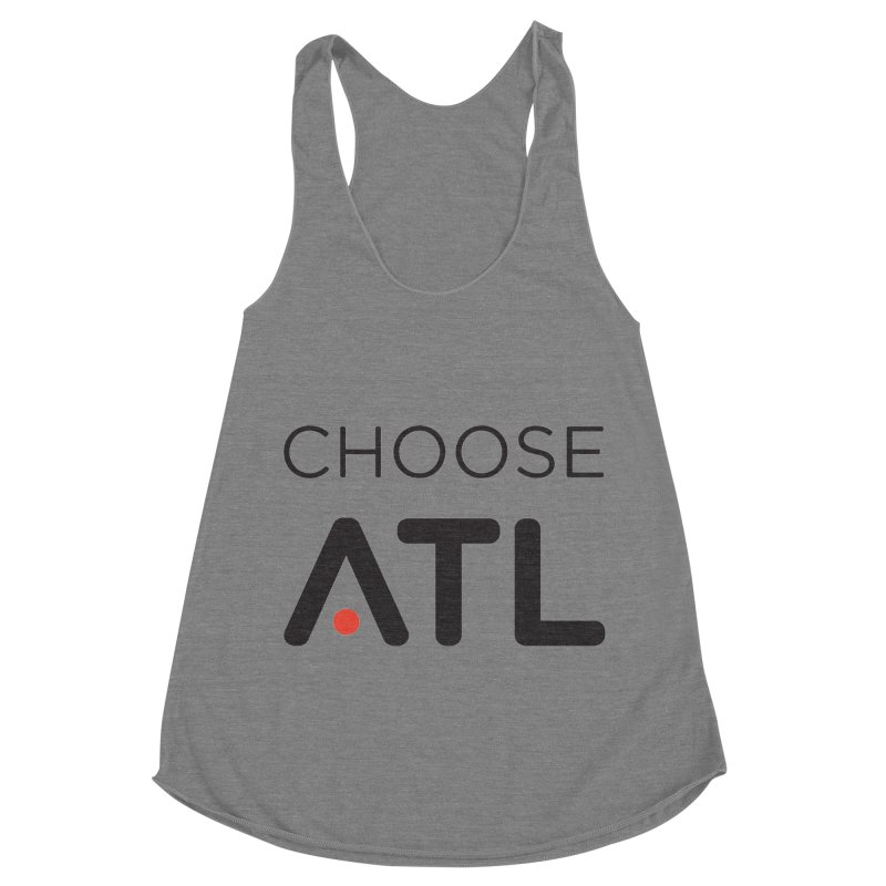 Choose ATL Women's Racerback Triblend Tank by