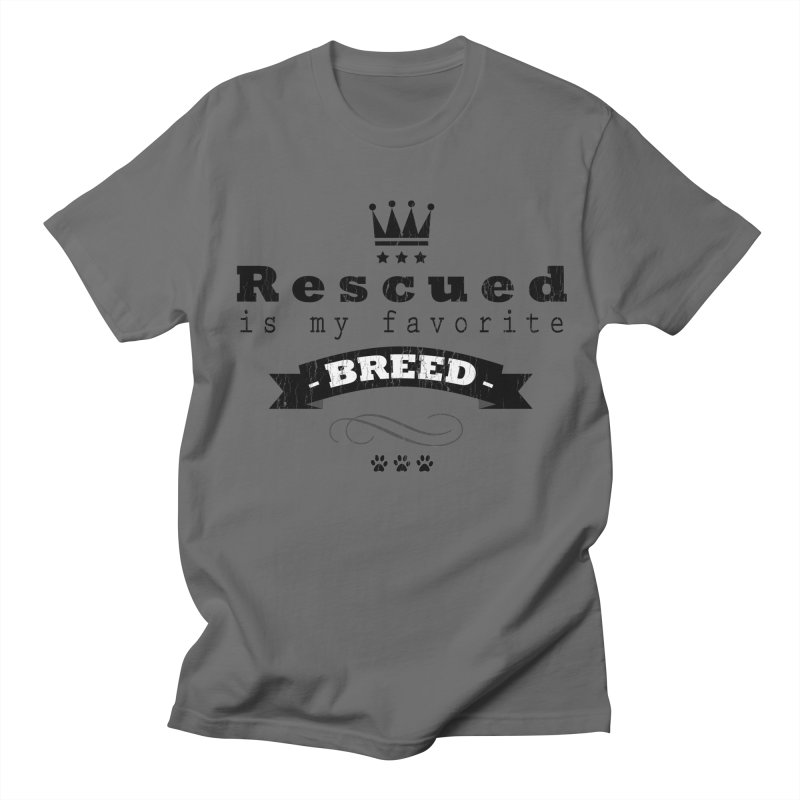 Rescued is my favorite breed Crown (Dark) Men's T-Shirt by Andy's Paw Prints Shop