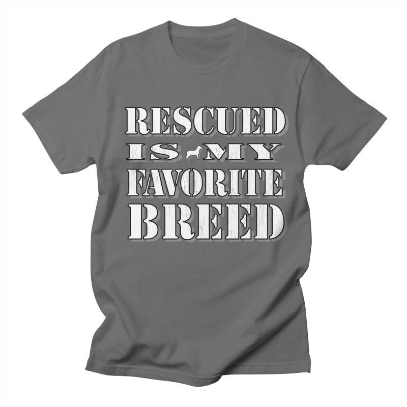 Rescued is my favorite breed stencil (Light) Men's T-Shirt by Andy's Paw Prints Shop