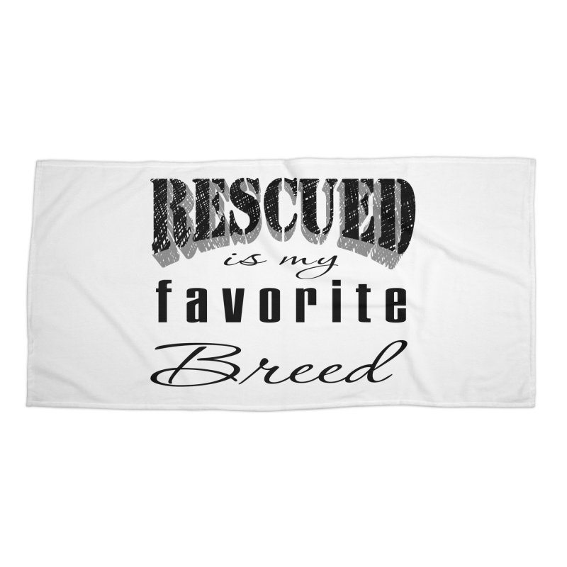 Rescued Pencil Accessories Beach Towel by Andy's Paw Prints Shop
