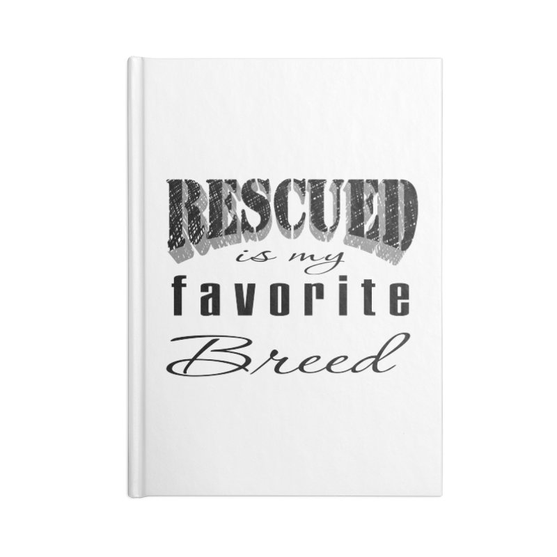 Rescued Pencil Accessories Notebook by Andy's Paw Prints Shop