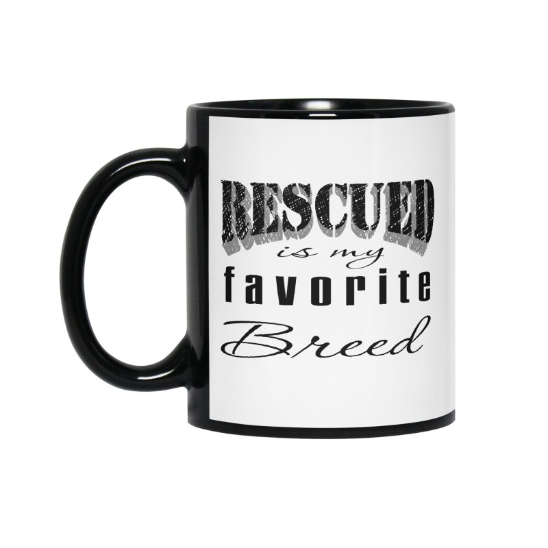 Rescued Pencil Accessories Mug by Andy's Paw Prints Shop