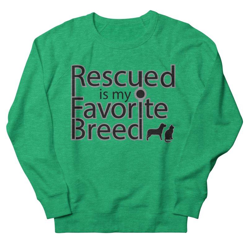 Rescued is my favorite breed Dark Mod Women's Sweatshirt by Andy's Paw Prints Shop