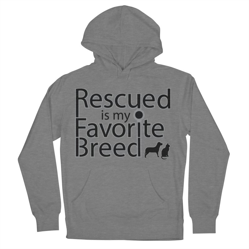 Rescued is my favorite breed Dark Mod Women's Pullover Hoody by Andy's Paw Prints Shop