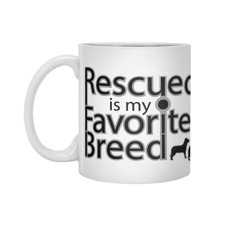 Rescued is my favorite breed Dark Mod Accessories Mug by Andy's Paw Prints Shop