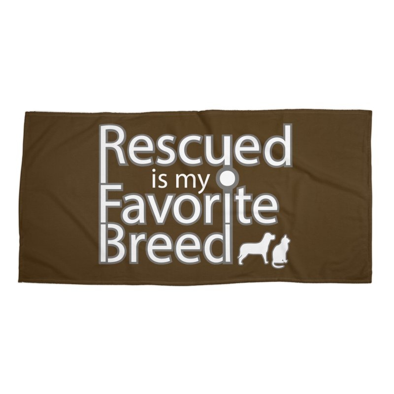 Rescued is my favorite breed light Mod Accessories Beach Towel by Andy's Paw Prints Shop