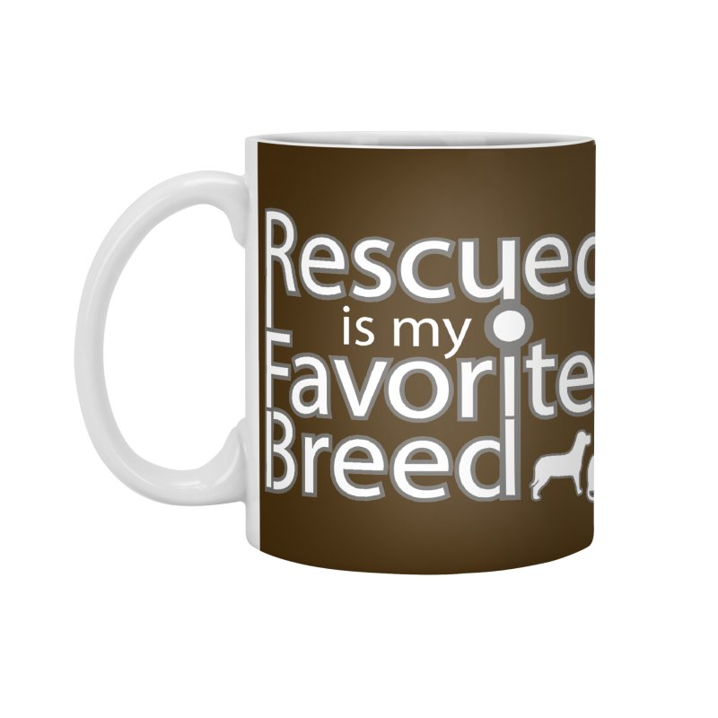 Rescued is my favorite breed light Mod Accessories Mug by Andy's Paw Prints Shop
