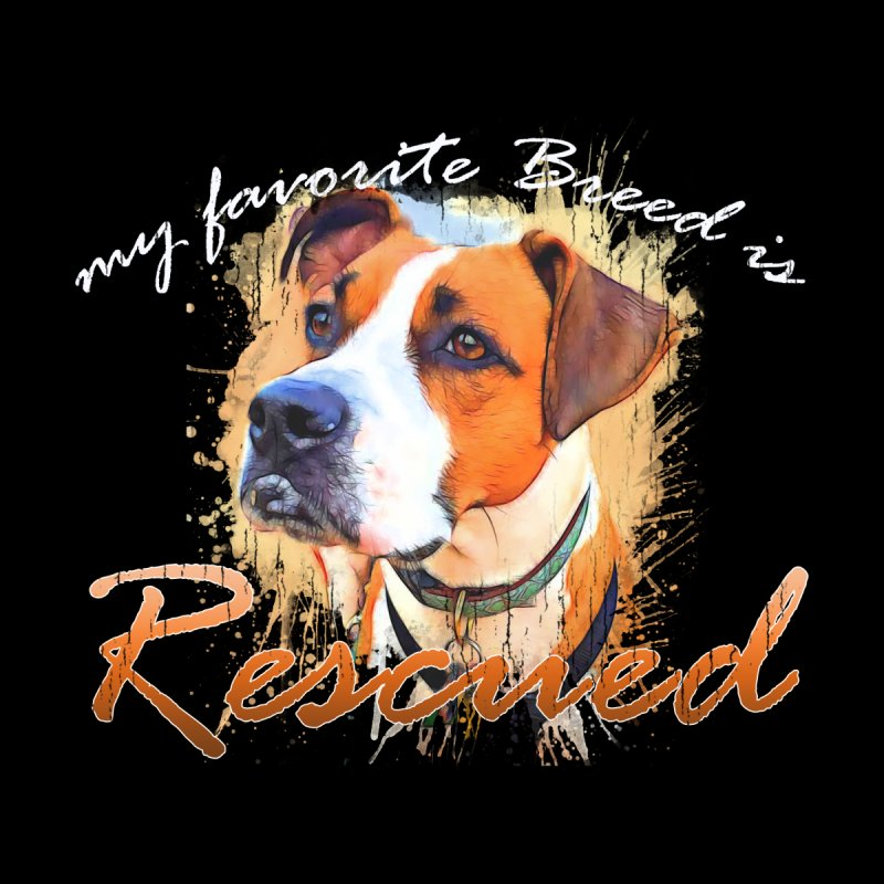 My favorite breed is rescued Watercolor 5 by Andy's Paw Prints Shop