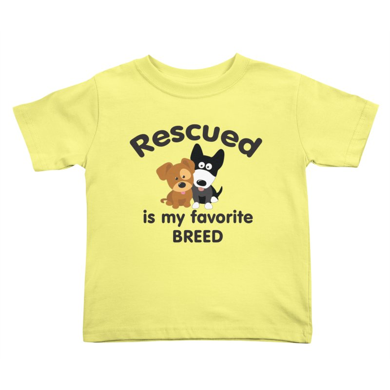 Rescued is my favorite breed Illustration 1 Kids Toddler T-Shirt by Andy's Paw Prints Shop