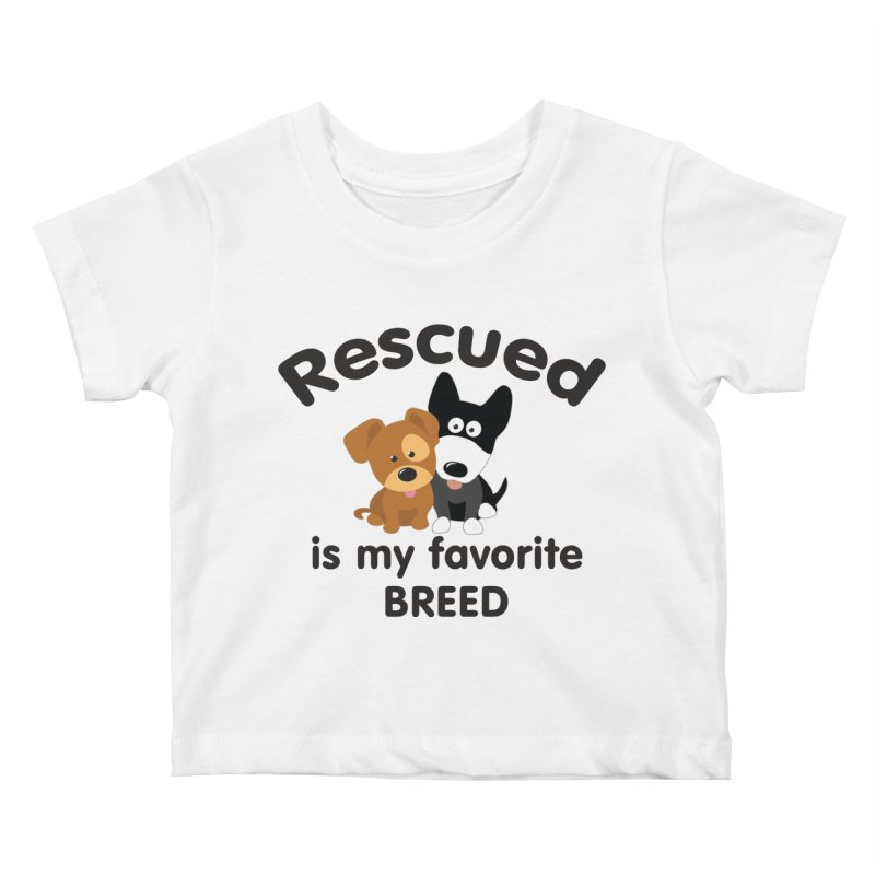 Rescued is my favorite breed Illustration 1 Kids Baby T-Shirt by Andy's Paw Prints Shop