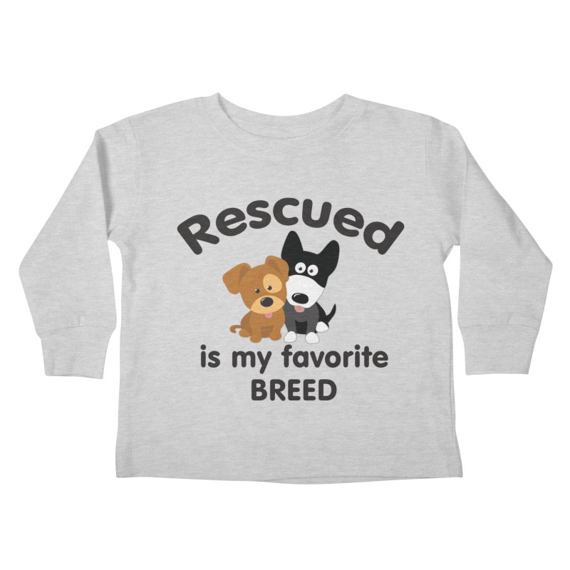 Rescued is my favorite breed Illustration 1 Kids Toddler Longsleeve T-Shirt by Andy's Paw Prints Shop