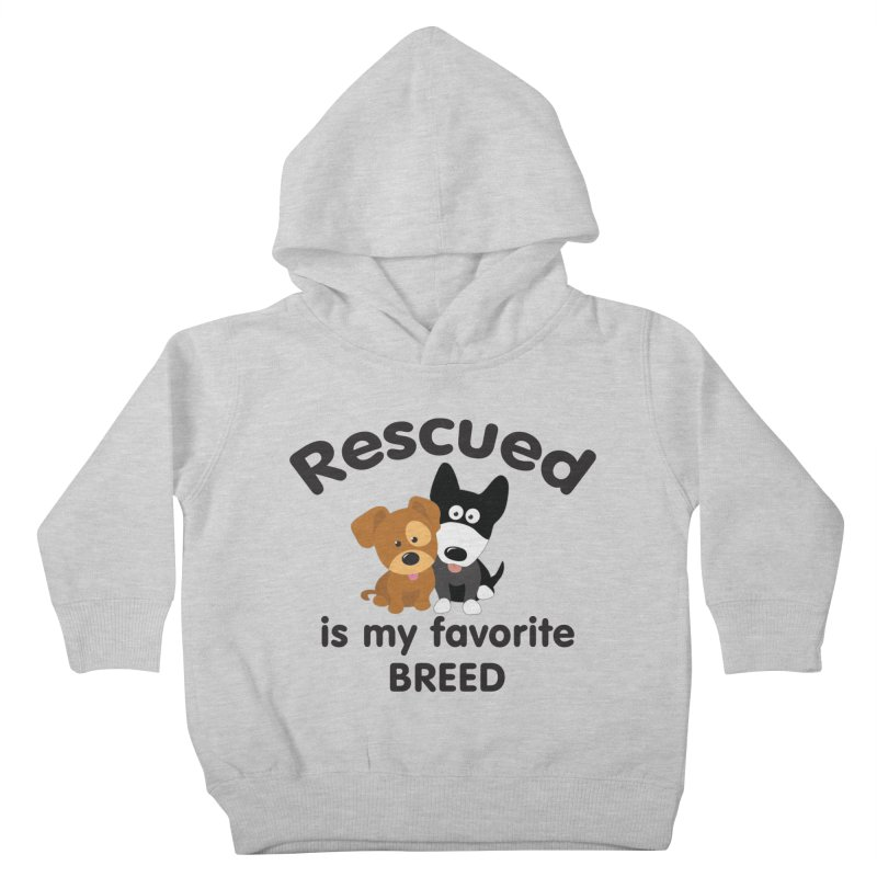 Rescued is my favorite breed Illustration 1 Kids Toddler Pullover Hoody by Andy's Paw Prints Shop