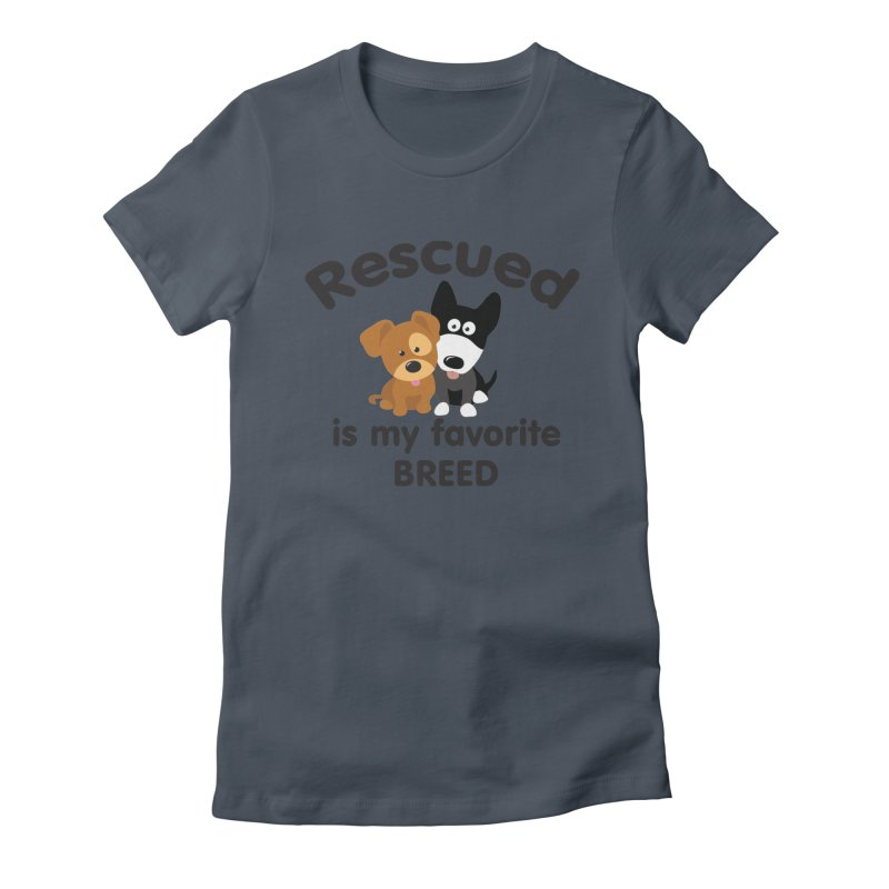 Rescued is my favorite breed Illustration 1 Women's T-Shirt by Andy's Paw Prints Shop