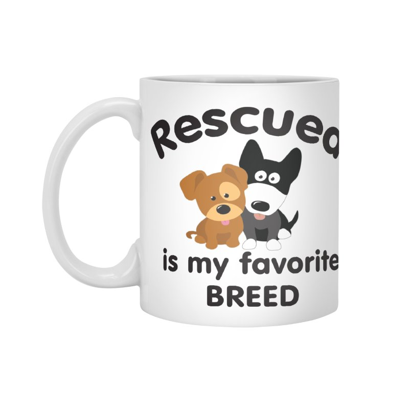 Rescued is my favorite breed Illustration 1 Accessories Mug by Andy's Paw Prints Shop