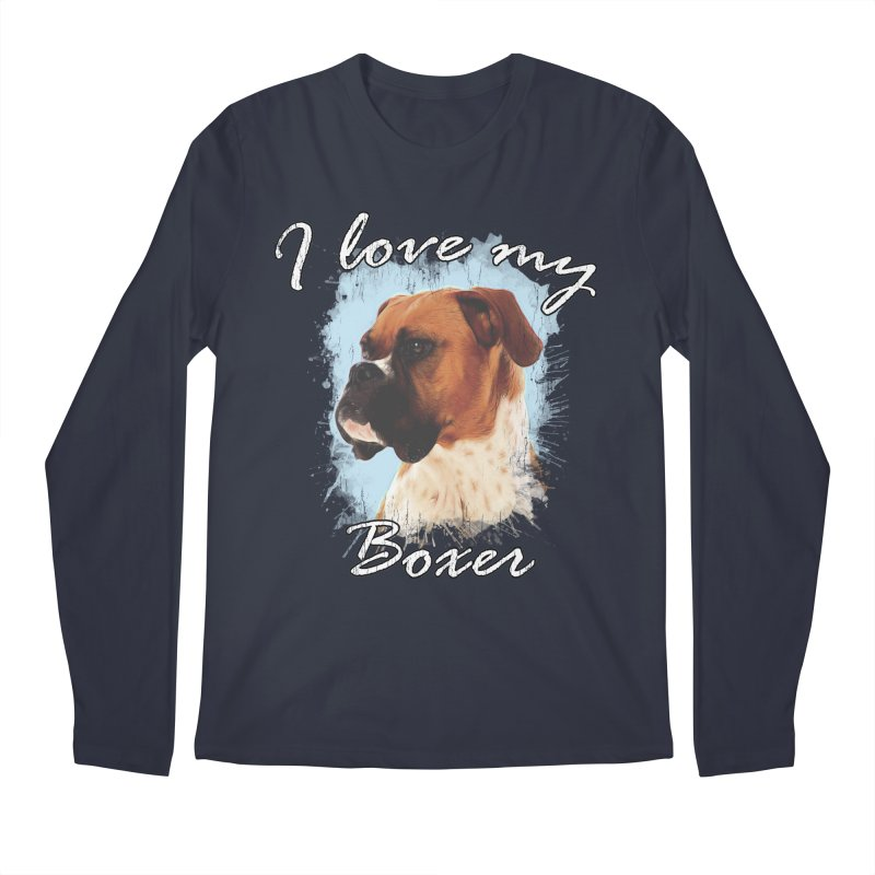 I love my Boxer Men's Regular Longsleeve T-Shirt by Andy's Paw Prints Shop