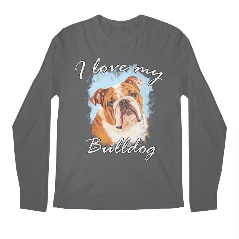 I love my Bulldog Men's Regular Longsleeve T-Shirt by Andy's Paw Prints Shop