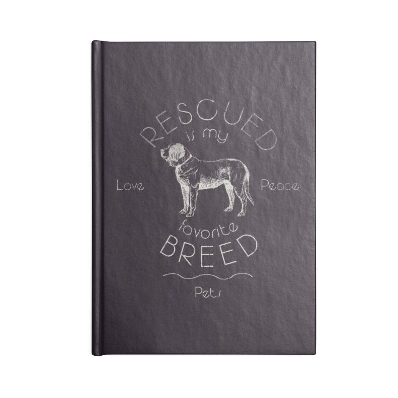 Rescue is my favorite breed Vintage 2 Accessories Blank Journal Notebook by Andy's Paw Prints Shop