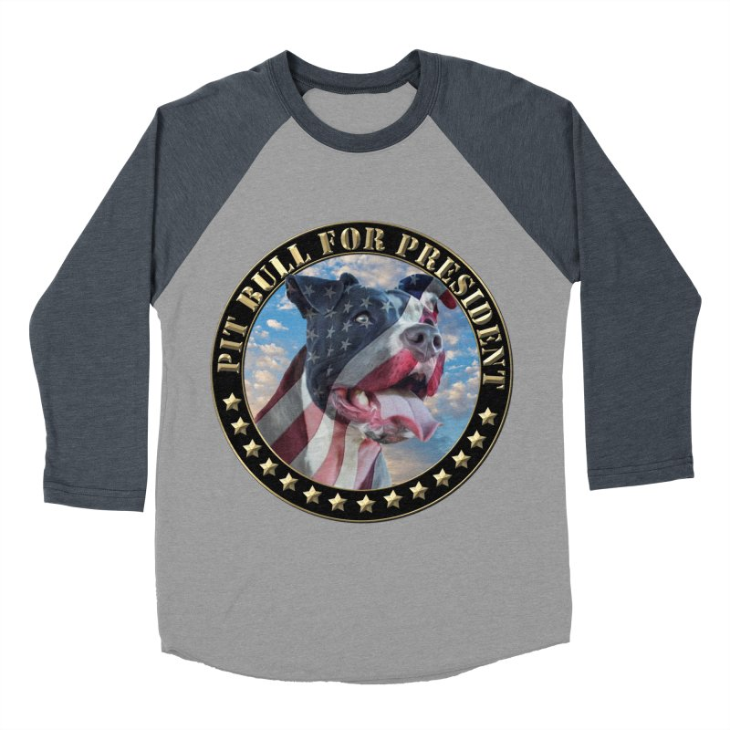 Pit Bull for president Women's Baseball Triblend Longsleeve T-Shirt by Andy's Paw Prints Shop